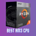Best Am3 CPU for Gaming – Fastest Ryzen Compatible Motherboard